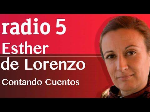 ESTHER DE LORENZO LA CUENTA CUENTOS DE RADIO 5