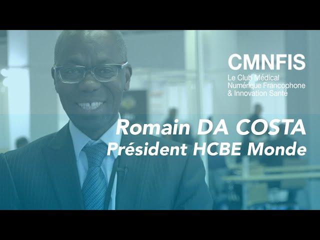 Romain DA COSTA, Président HCBE monde - Salon Rencontres Africa 2018
