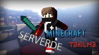 [Minecraft] - SERVERDE TAKILIYORUZ. #1