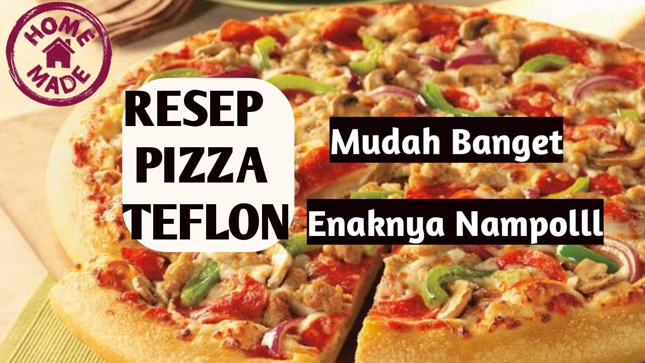 Resep Pizza Teflon ll Enak Dan Empuk ll Ide Bisnis - YouTube