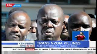 IPOA launches investigations into Sunday's fatal shooting of two people by police in Tranz Nzoia
