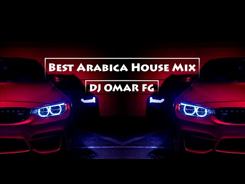 Best Arabica House Mix 2017 (DJ OMAR FG)