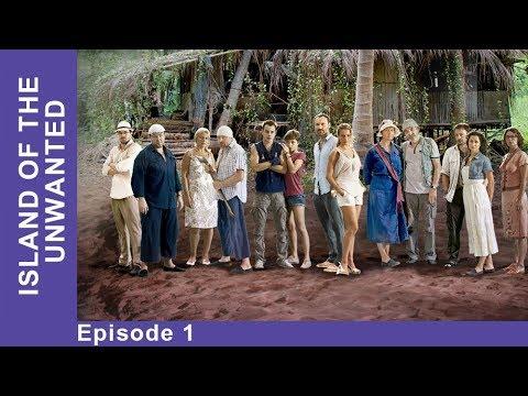 Island Of The Unwanted. Episode 1. Adventure Drama. StarMediaEN. English Subtitles