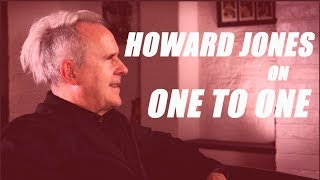 Howard Jones: The 'One to One' Story [Interview]