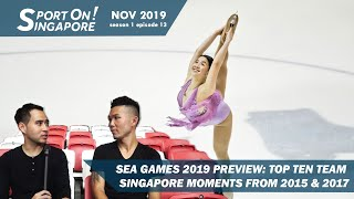 Sea Games 2019 Preview: Top 10 Team Singapore Moments; 6 Rising Stars   Sporton! Singapore  S1 Ep13