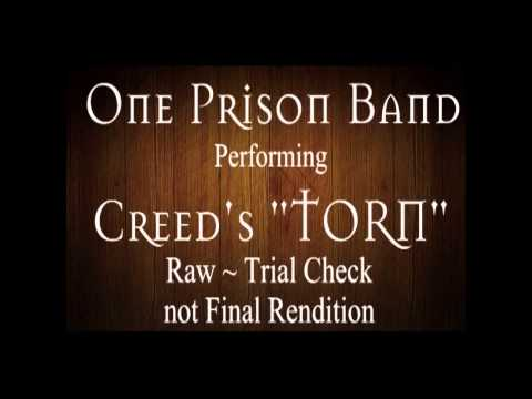 """Torn ~ Creed ~ Cover song by """"One Prison"""""""