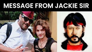 Special Message From Jackie Shroff Sir   Journey Art   RK Aadil