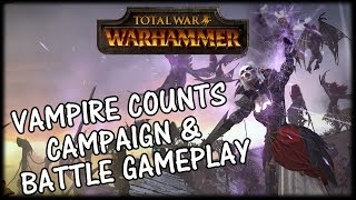 Total War WARHAMMER - Vampire Counts Campaign and Battle Gameplay