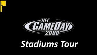 NFL Gameday 2000 All Stadiums (4K60FPS)