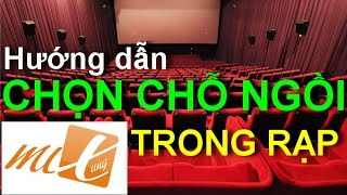 Hướng dẫn CHỌN CHỖ NGỒI khi xem phim, ca nhạc (How to Find the Best Seat in a Theater)