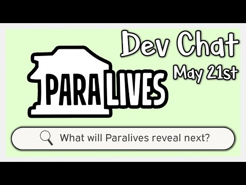 What's Next for Paralives? - Paralives Dev Chat May  21st   Paralives News