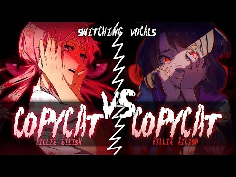 ◤Nightcore◢ ↬ COPYCAT [Switching Vocals]