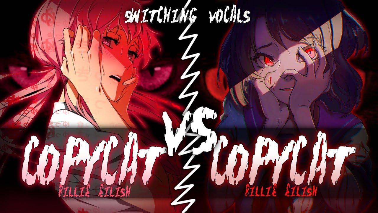 ◤Nightcore◢ ↬ COPYCAT [Switching Vocals]