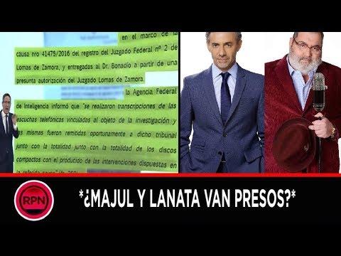 Majul y Lanata pueden ir presos por difundir audios ilegales