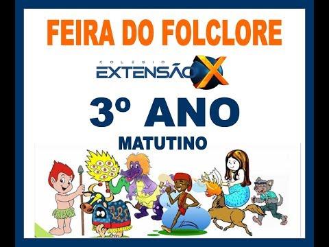 Feira do Folclore 2019 - 3º ano (Matutino)