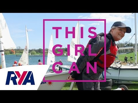 'Here's to the Strong Women' This Girl Can Sail -  Ready for a new challenge?