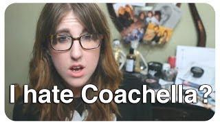 RANT: I hate Coachella?  |  abb3rz07
