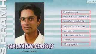 CARNATIC VOCAL | CAPTIVATING CLASSICS | S.P. RAMH | JUKEBOX