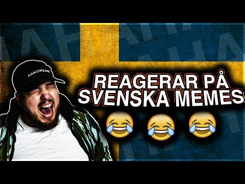 REAGERAR PÅ SVENSKA MEMES **HAHAH ORKAR INTE**