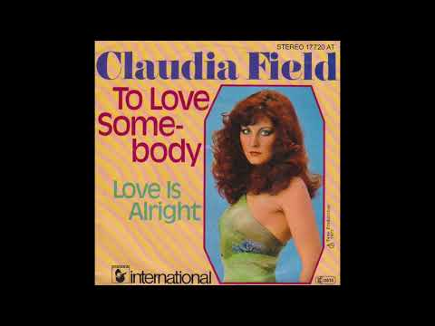 Claudia Field - Love Is Alright