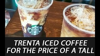 Starbucks Trenta Iced Coffee for the Price of a Tall