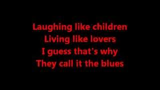 Elton John-Guess Thats Why They Call It The Blues Lyrics
