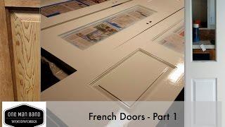 Making Custom French Doors in Solid Merbau Pt-1 of 2