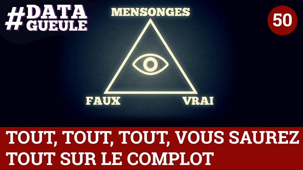 Download Tout, tout, tout, vous saurez tout sur le complot - #DATAGUEULE 50