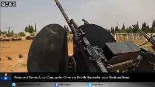 Syrian General Suheil Hassan observes surrender of al Qaeda groups
