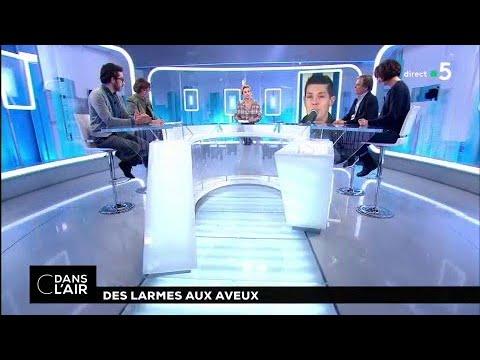 Des larmes aux aveux #cdanslair 31.01.2018