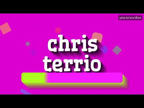 HOW PRONOUNCE CHRIS TERRIO! (BEST QUALITY VOICES)