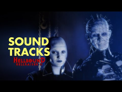 Soundtrack: Hellbound Hellraiser 2 Theme HQ