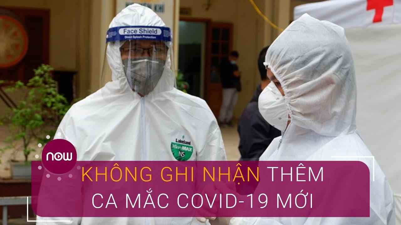 Sáng 5/4: Không thêm ca nhiễm virus corona mới | VTC Now