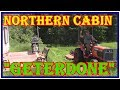 CABIN IN THE WOODS  -  PLAYING TRACTOR AND  INSTALLING MY HOMEMADE   TV TOWER