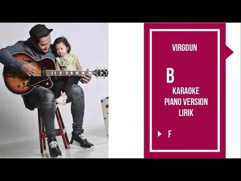 Virgoun - Bukti KARAOKE Female key ( instrumental piano + lirik )  HD audio ozone