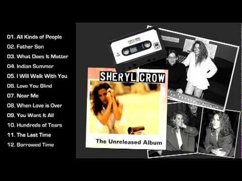 Sheryl Crow - The Unreleased Album (1992) [Full Album]