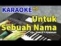 Untuk Sebuah Nama Pance F Pondaag Karaoke Hd  Mp3 - Mp4 Download