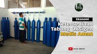 Ketersediaan Tabung Oksigen Medis Aman