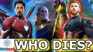 Major Deaths In Avengers Infinity War CONFIRMED! Who Will Die? | Webhead