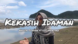 Download Lagu KEKASIH IDAMAN - NAGITA SLAVINA FT CUT MEYRISKA COVER BY RISTI AYDHIRA mp3