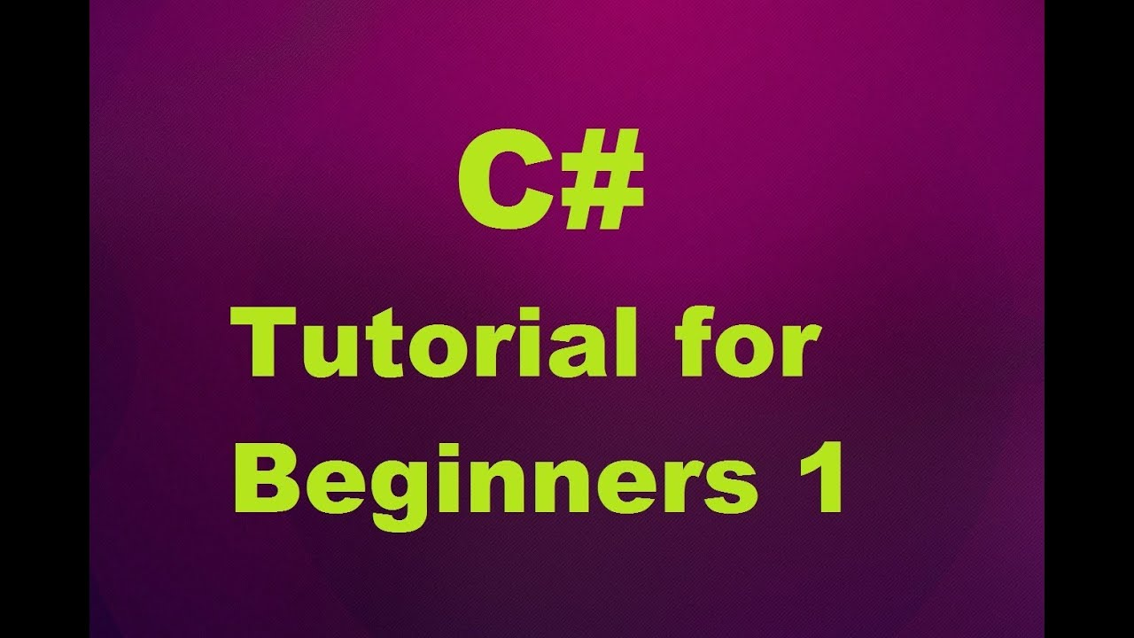 C# Tutorial for Beginners 1 - Introduction and Creating...   Doovi