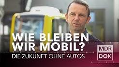Wie bleiben wir mobil? Die Zukunft ohne Autos | MDR Wissen
