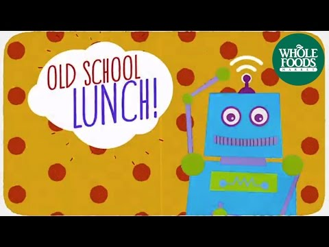Old School Lunch Needs A Makeover! l Back To School | Whole Foods Market