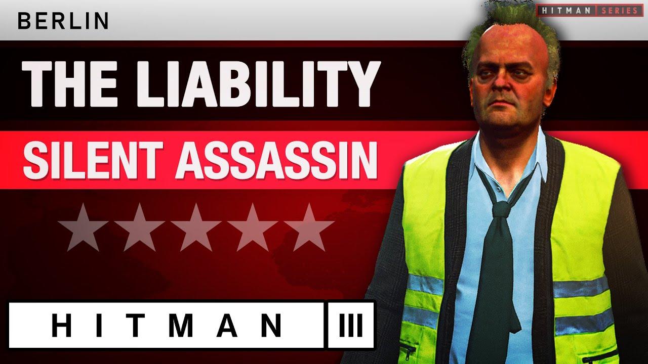 "Download HITMAN 3 Berlin - ""The Liability"" Silent Assassin - Elusive Target #7"