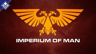 Imperium of Man | Warhammer 40,000
