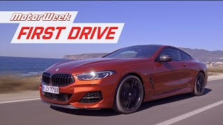 2019 BMW 8 Series | MotorWeek First Drive