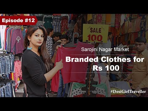 Sarojini Nagar Market | Zara, Mango, Gap, Benetton Clothes Starting at Rs 80 | DesiGirl Traveller