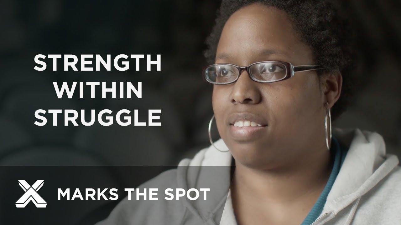 Strength Within Struggle | X Marks the Spot