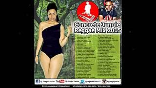 ♫Concrete Jungle Reggae Mix 2015-2016║Chronixx║Vershon║Jahmiel║Bob Marley@IG: djjunglejesusofficial