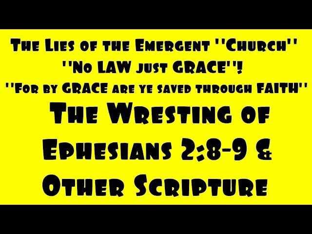 By Grace Ye Are Saved By Faith - IF Ye Obey! - Exposing The Emergent